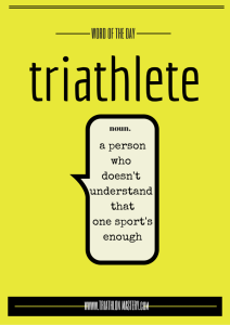 Triathlete-Word-of-the-Day-723x1024